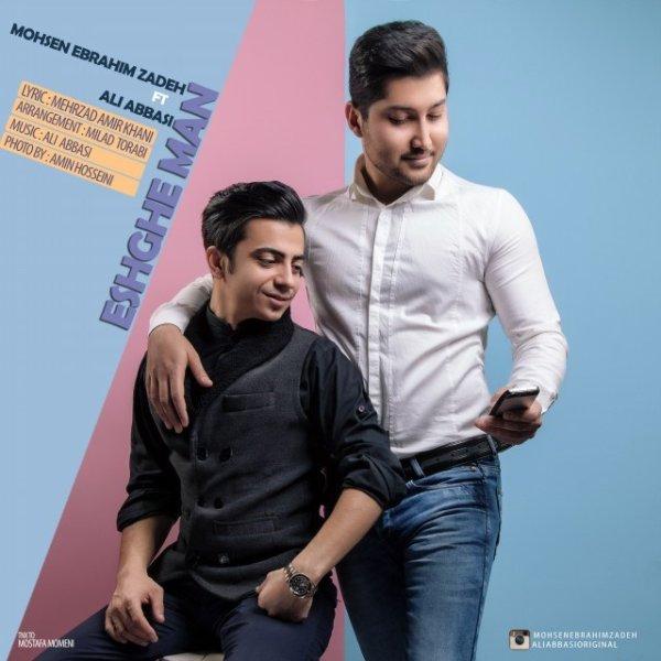 Mohsen Ebrahimzadeh & Ali Abbasi - Eshghe Man