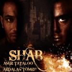 Amir Tataloo Ft Ardalan Tomeh - Shab