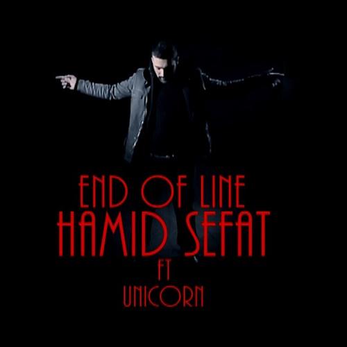 Hamid Sefat Ft Unicorn - End Of Line