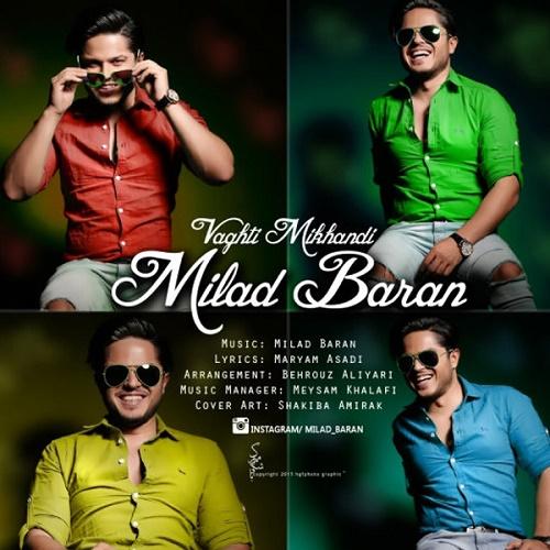 Milad Baran – Vaghti Mikhandi