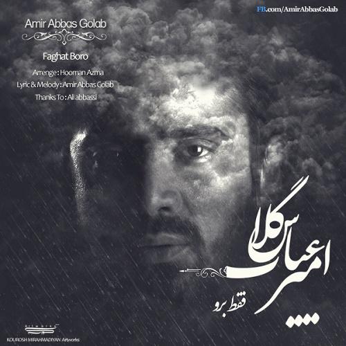 Amir Abbas Golab – Faghat Boro