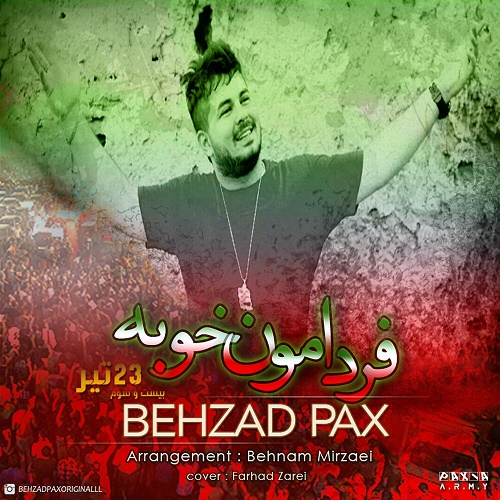 Behzad Pax – Fardamoon Khoobe