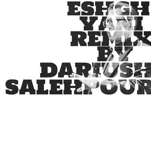 Fereydoun Asraei – Eshgh Yani ( Remix )