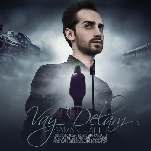 Saman Jalili – Vay Delam