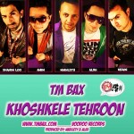 TM Bax - Khoshkele Tehroon