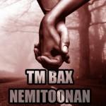 TM Bax - Nemitoonan