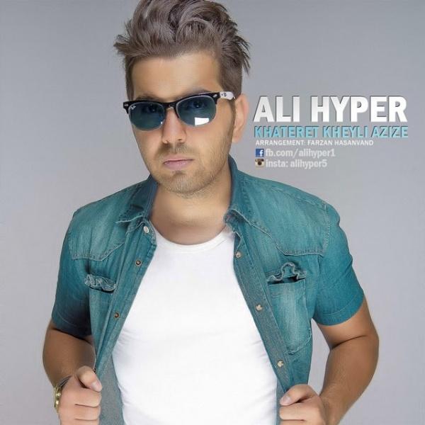 Ali Hyper - Khateret Kheyli Azize