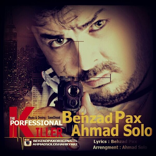 Behzad Pax & Ahmad Solo – Ghatele Herfei