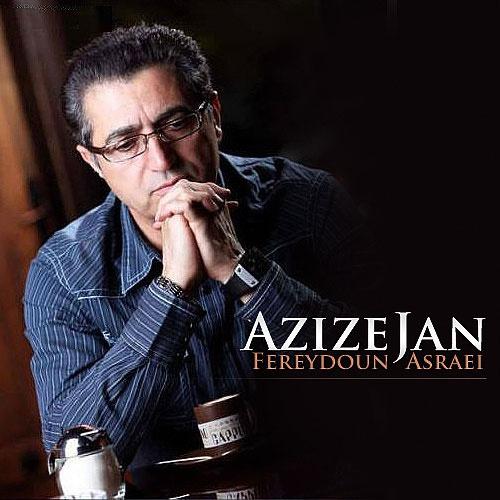 Fereydoun Asraei – Azize Jan