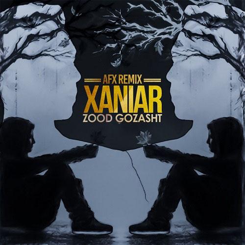 Xaniar - Zood Gozasht ( Remix )