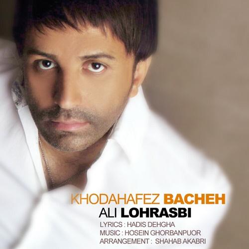 Ali Lohrasbi – Khodahafez Bache