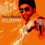 Ali Lohrasbi - Tasmim ( Remix )