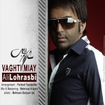 Ali Lohrasbi - Vaghti Miay