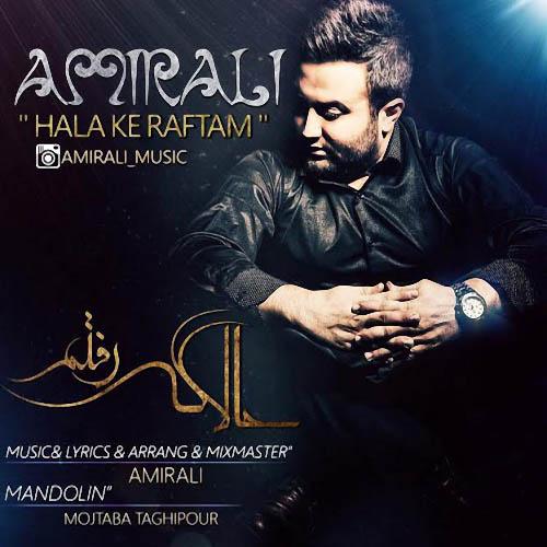 Amir Ali – Hala Ke Raftam