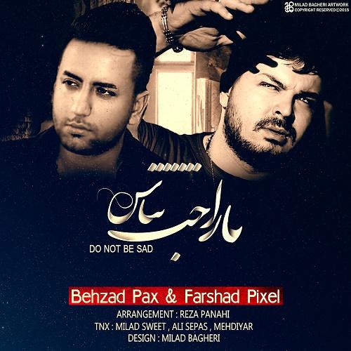 Behzad Pax & Farshad Pixel – Narahat Nabash
