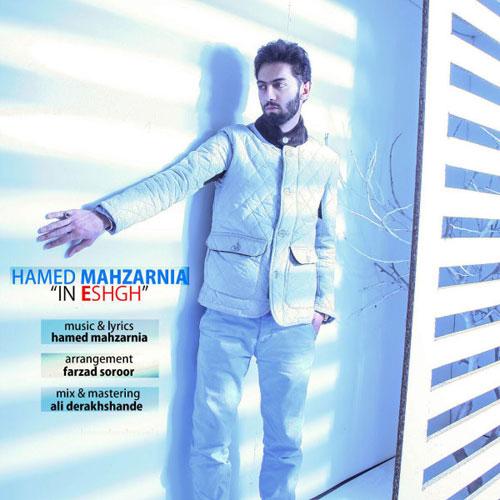 Hamed Mahzarnia – In Eshgh