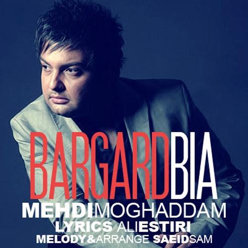 Mehdi Moghaddam – Bargard Bia