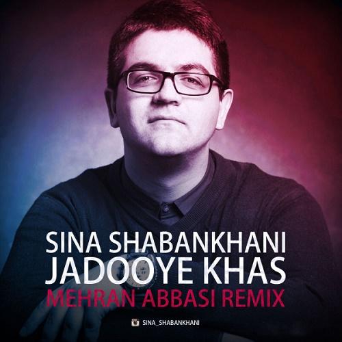 Sina Shabankhani - Jadooye Khas ( Mehran Abbasi Remix )