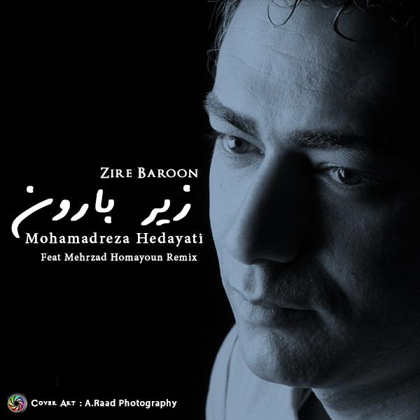 Mohammadreza Hedayati – Berim Zire Baroon ( Mehrzad Homayoun Remix )