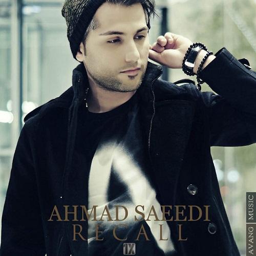 Ahmad Saeedi – Recall