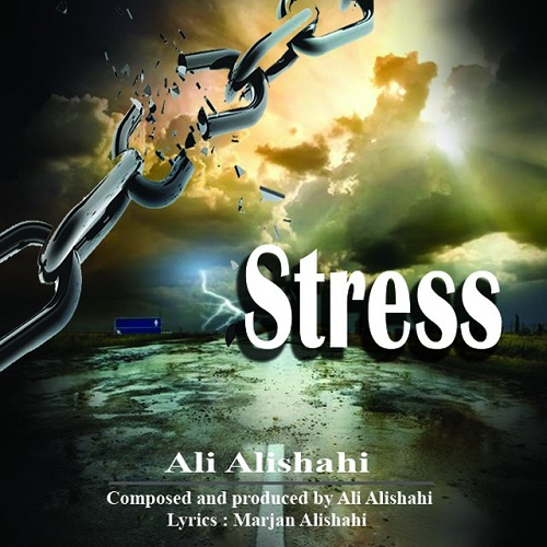 Ali Alishahi - Stress