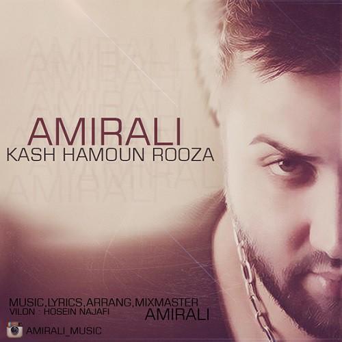 Amir Ali – Kash Hamoun Rooza