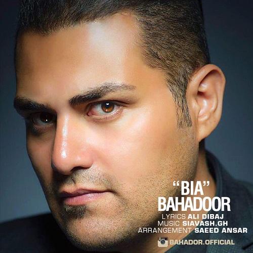 Bahador - Bia