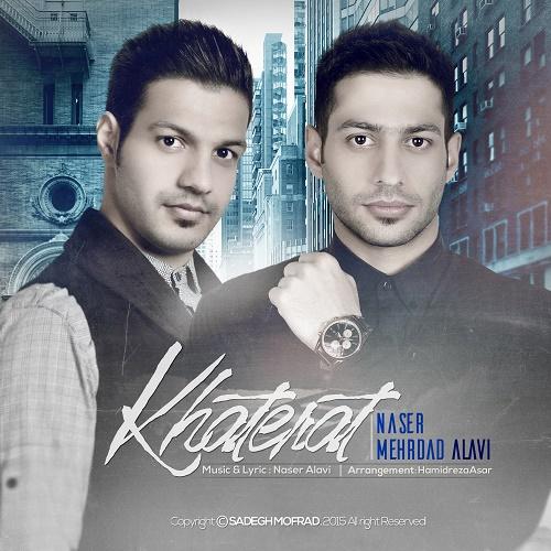 Naser & Mehrdad Alavi - Khaterat