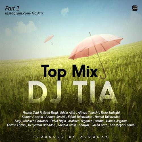 Dj Tia – Top Mix ( Part 2 )
