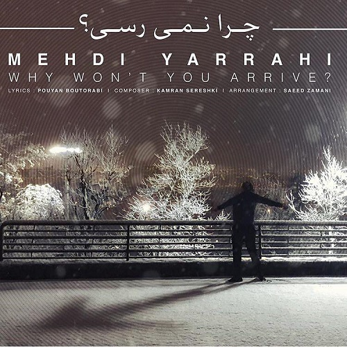 Mehdi Yarrahi - Chera Nemiresi