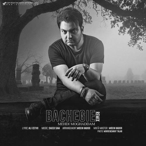Mehdi Moghaddam - Bachegi ( Remix )