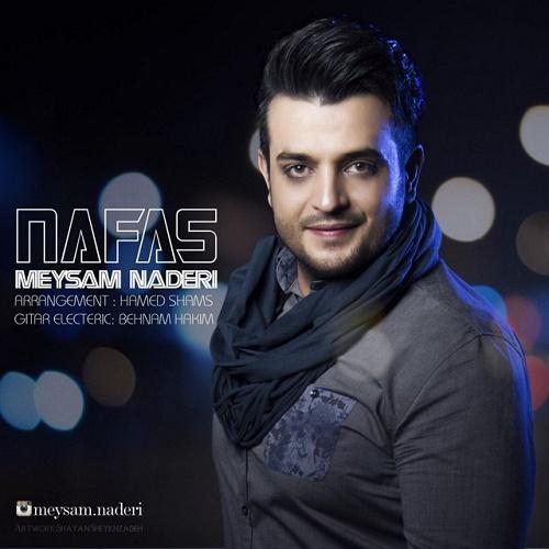 Meysam Naderi - Nafas