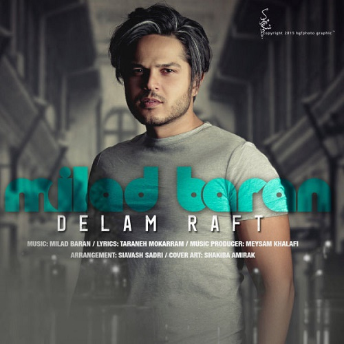 Milad Baran – Delam Raft
