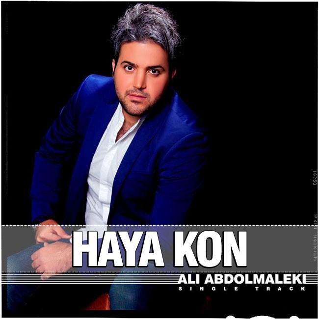 Ali Abdolmaleki - Haya Kon