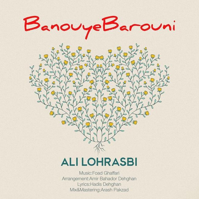 Ali Lohrasbi – Banooye Barooni