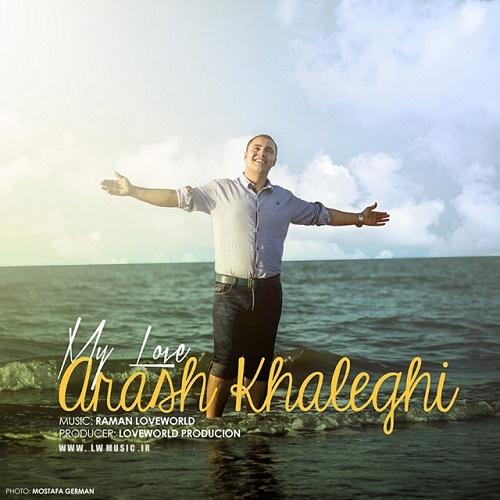 Arash Khaleghi - Eshghe Man