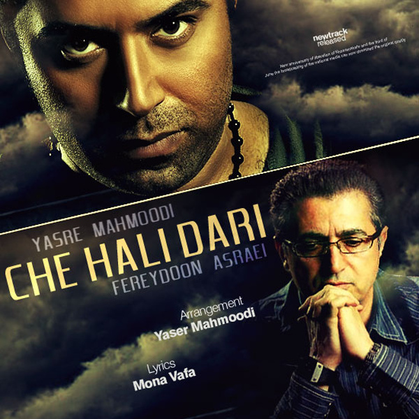 Fereydoun Asraei & Yaser Mahmoudi – Che Hali Dari
