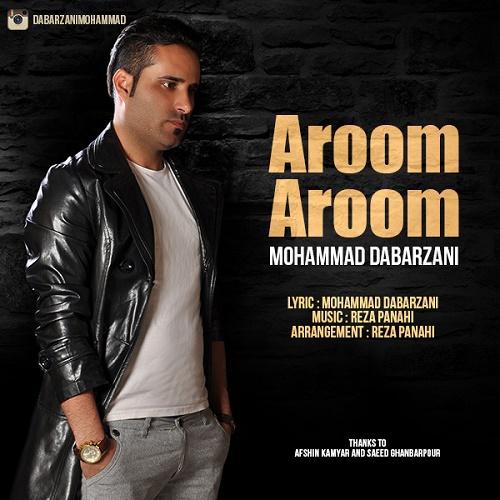 Mohammad Dabarzani - Aroom Aroom