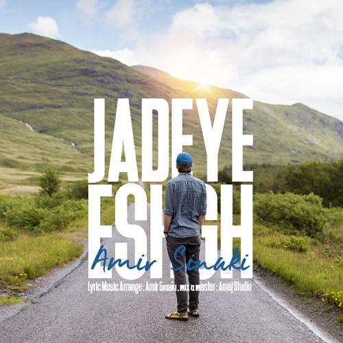 Amir Sinaki - Jadeye Eshgh