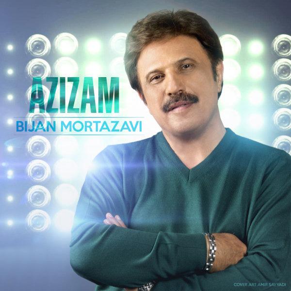Bijan Mortazavi - Azizam