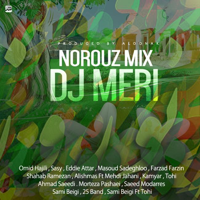 Dj Meri - Norouz Mix
