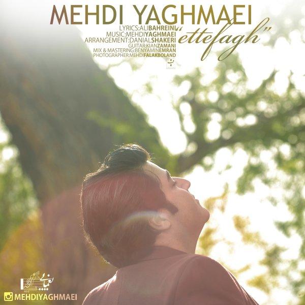 Mehdi Yaghmaei - Ettefagh
