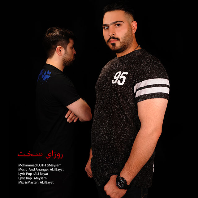 Mohammad Lotfi & Meysam – Roozaye Sakht