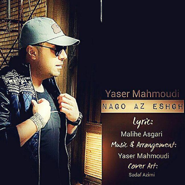 Yaser Mahmoudi – Nagoo Az Eshgh