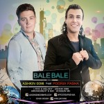 Ashkin 0098 Ft Pouria Pasha - Bale Bale