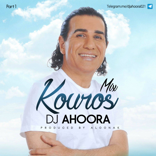 Dj Ahoora – Kouros Mix ( Part 1 )