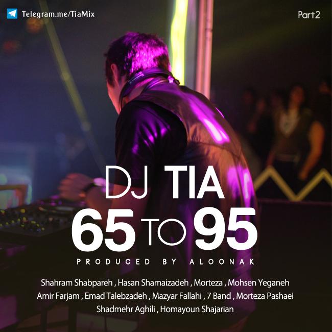Dj Tia - 65 To 95 ( Part 2 )