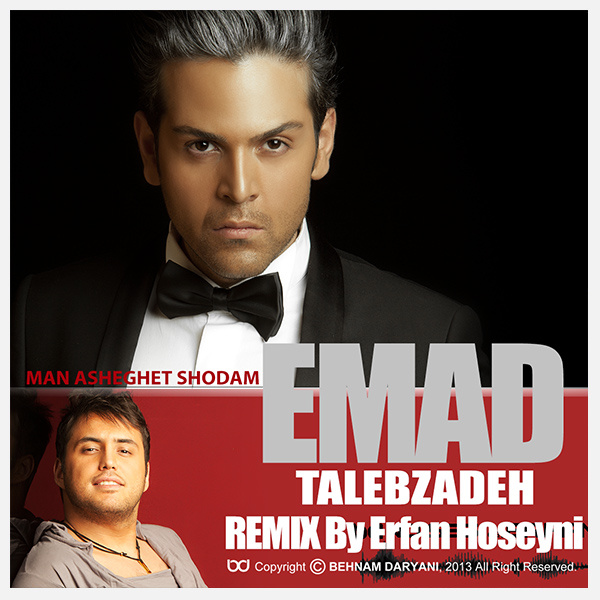 Emad Talebzadeh - Asheghet Shodam ( Remix )