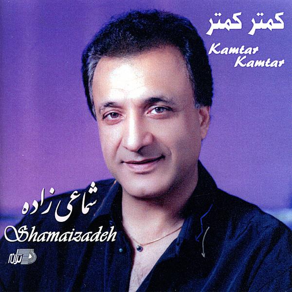 Hasan Shamaizadeh - Kamtar Kamtar