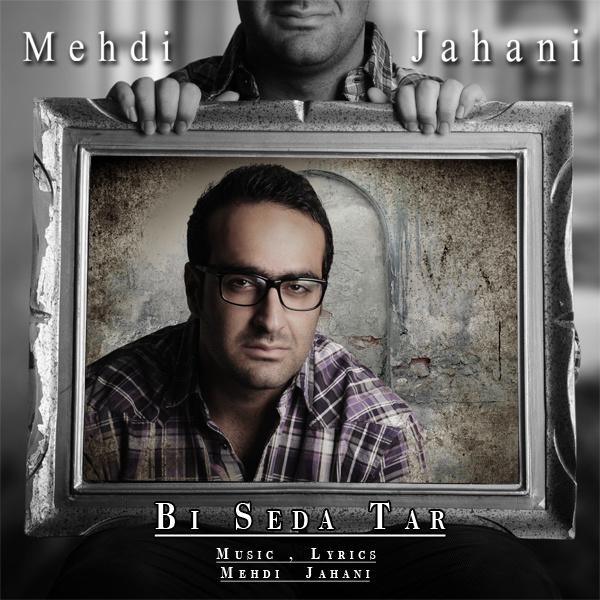 Mehdi Jahani - Bi Sedatar